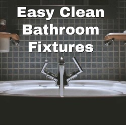 Easy clean bathroom fixtures