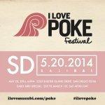 San Diego I Love Poke Fest 2014, San Diego life, San Diego Food