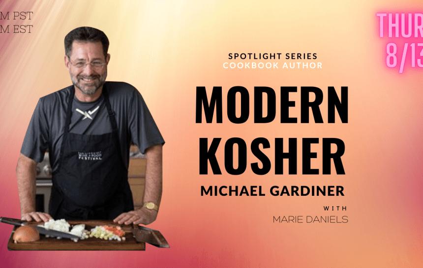Modern Kosher w/ Michael Gardiner