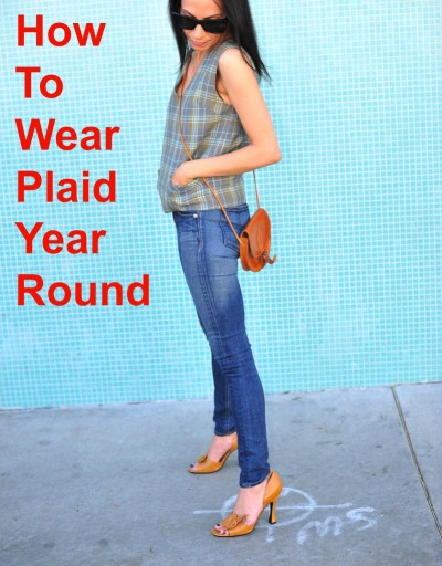 How To Wear Plaid Year Round