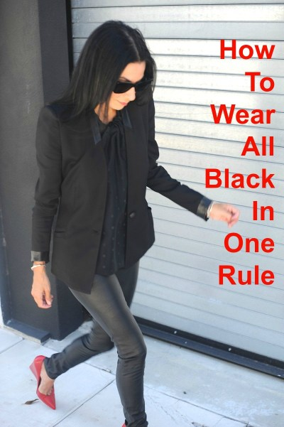 How To Wear All Black In One Rule