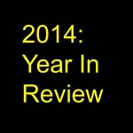 2014 Year In Review – How I Hit My Goals & Then Some