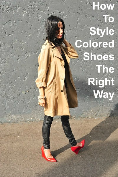 How To Style Colored Shoes The Right Way
