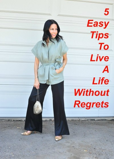 5 Easy Tips To Live A Life Without Regrets