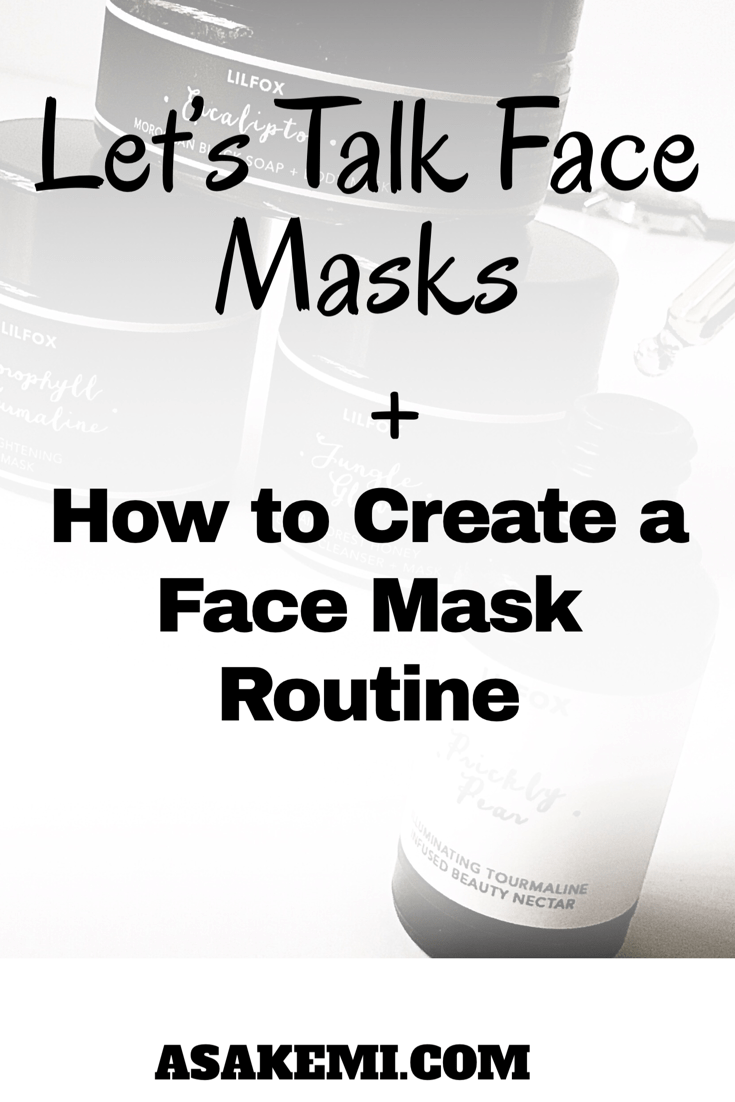 how to create  face mask routine