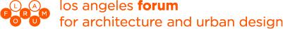 LAForum_ArchitectureUrbanDesign