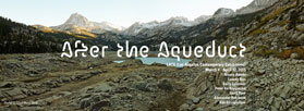 """After the Aqueduct"" – A Panel Discussion and Exhibition Investigating the Los Angeles Aqueduct"