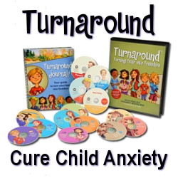 Turnaround - Cure Child Anxiety