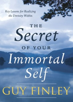 The Secret Of Your Immortal_Self