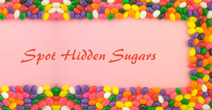 Heres How You Can Spot Hidden Sugars In Your Food
