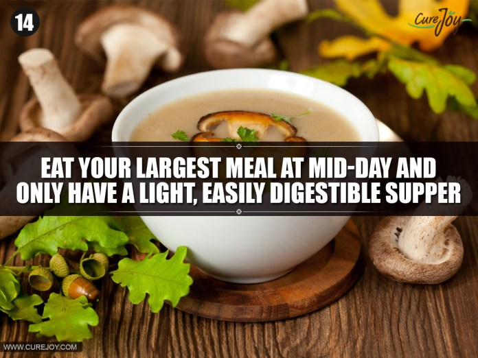 14-Eat-your-largest-meal-at-mid-day-and-only-have-a-light,-easily-digestible-supper