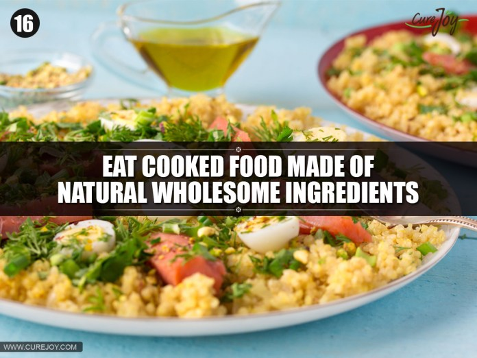 16-Eat-cooked-food-made-of-natural-wholesome-ingredients