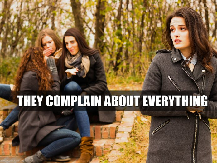 7-They-complain-about-everything