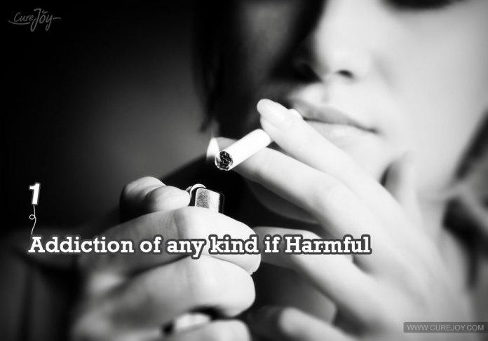 1-addiction-of-any-kind-if-harmful