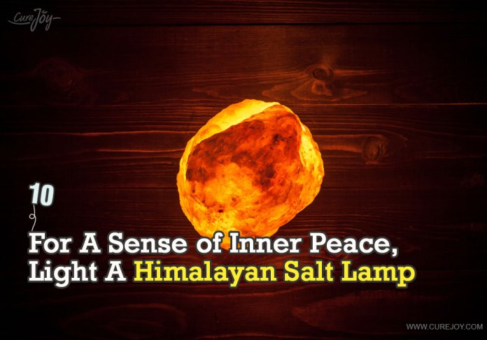 10-for-a-sense-of-inner-peace-light-a-himalayan-salt-lamp