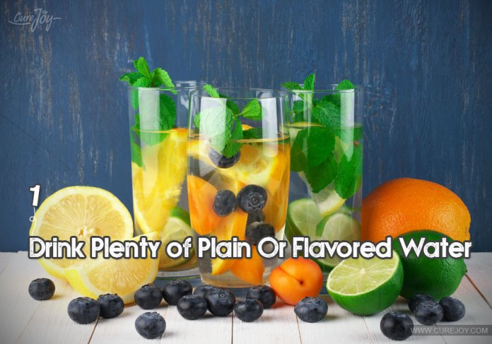 1-drink-plenty-of-plain-or-flavored-water