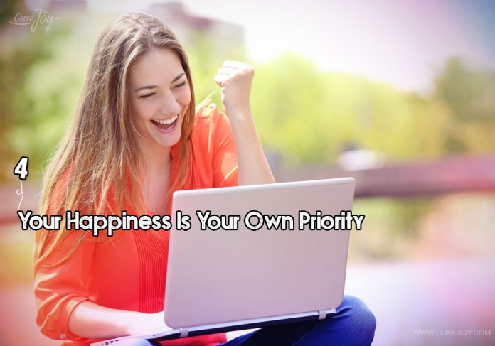 4-your-happiness-is-your-own-priority