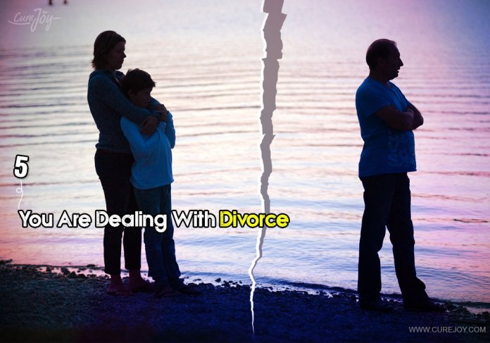 5-you-are-dealing-with-divorce