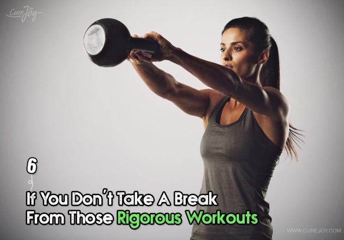 6-if-you-dont-take-a-break