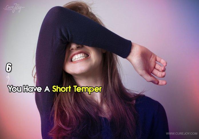 6-you-have-a-short-temper