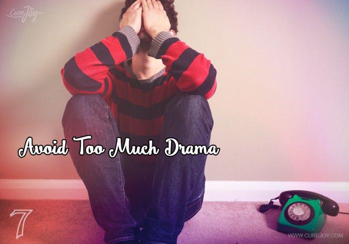 7-avoid-too-much-drama