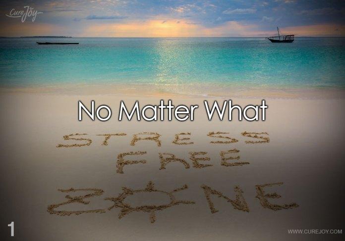1-no-matter-what