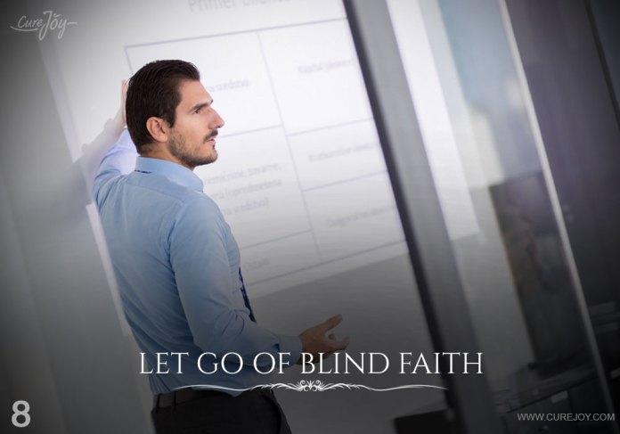 8-let-go-of-blind-faith