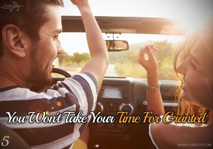 5-you-wont-take-your-time-for-granted