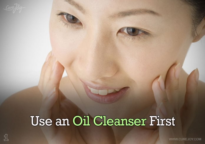 1-use-an-oil-cleanser-first