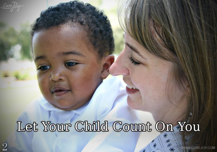 2-let-your-child-count-on-you