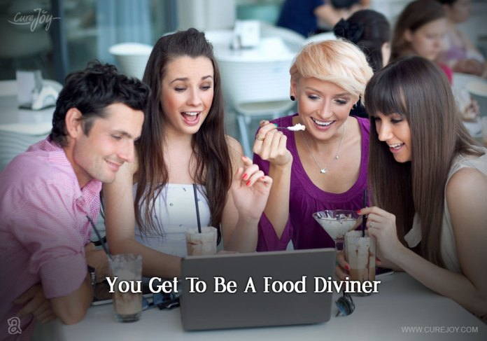 2-you-get-to-be-a-food-diviner