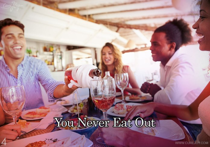 4-you-never-eat-out