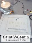 St Valentin et fête de l'Amour : 8 bons cadeaux à offrir