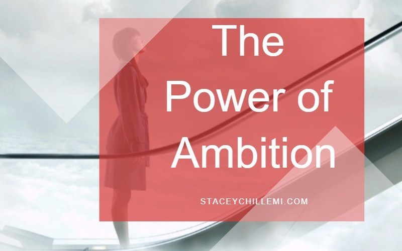 The Power of Ambition