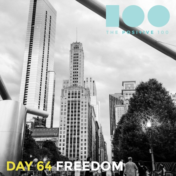 Day 64 : Freedom | Positive 100 | Chronic Positivity Project