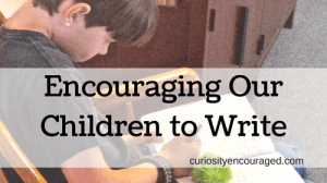 How to Encourage Our Children to Write