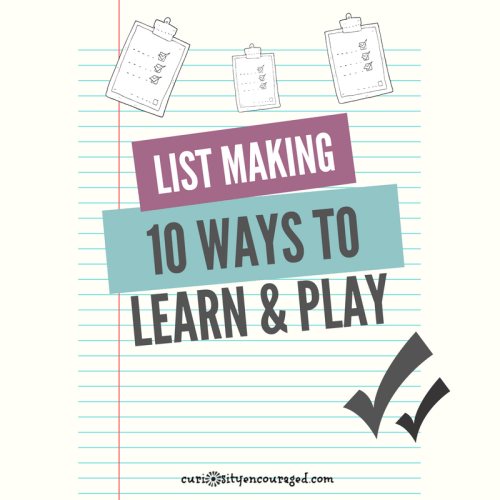 Play and Learn with List Making- help children learn a valuable life skill with 10 fun ways to practice listing and sequencing.