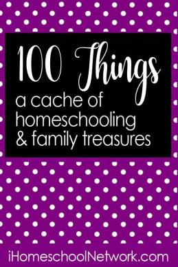 iHomeschool Network 100 Things, a cache of homeschooling and family treasures