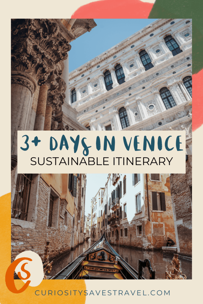 3 days in Venice Sustainable and Slow Itinerary