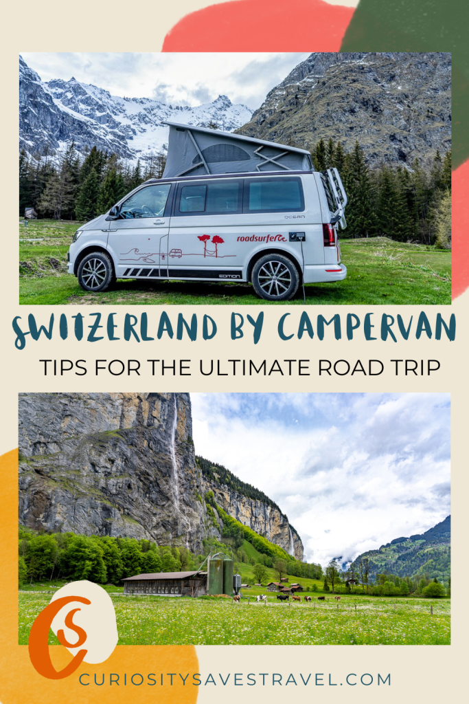 Switzerland by Campervan tips for the ultimate road trip