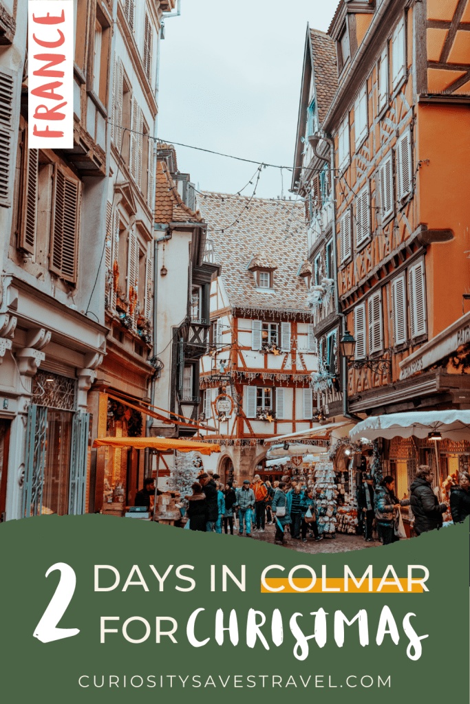 Magical Colmar Christmas Market Guide and Itinerary