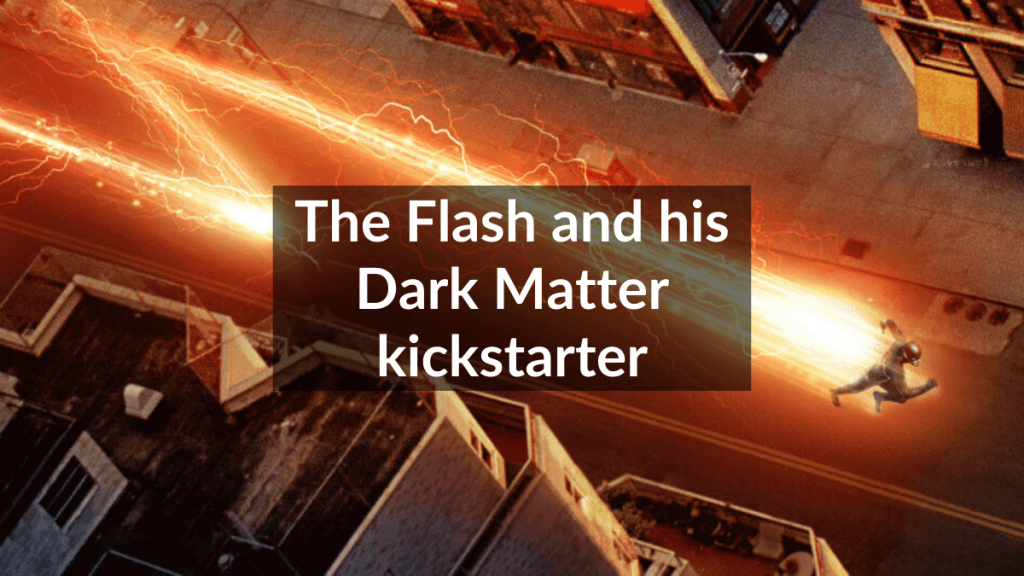 flash and dark matter blog