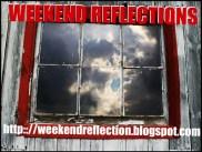 weekend-reflections