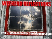 weekend-reflections
