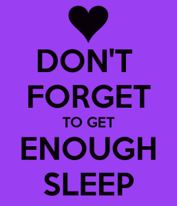 dont-forget-to-get-enough-sleep