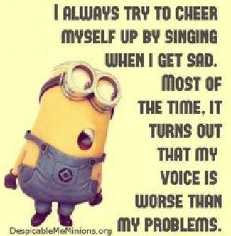 Minion singing worse than problems