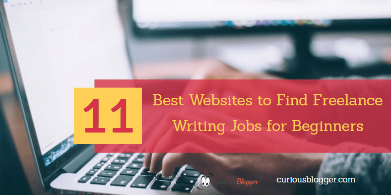 11 best websites to find freelance writing jobs for beginners