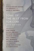 Book cover for Some of the Best from Tor. Com 2012 Edition