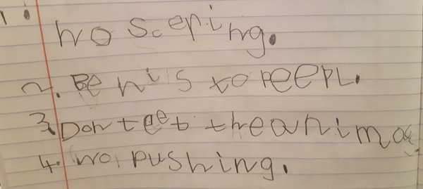 """Child's handwritten list of rules, includeing """"no scering"""" and """"no pushing""""."""