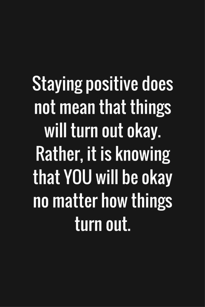 Best 25 Stay Positive Quotes Ideas On Pinterest Inspirational